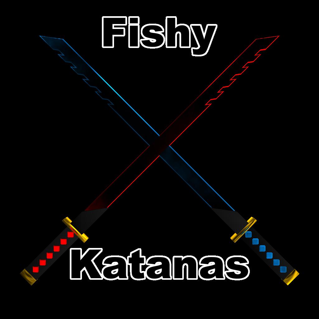 Fishy Katanas