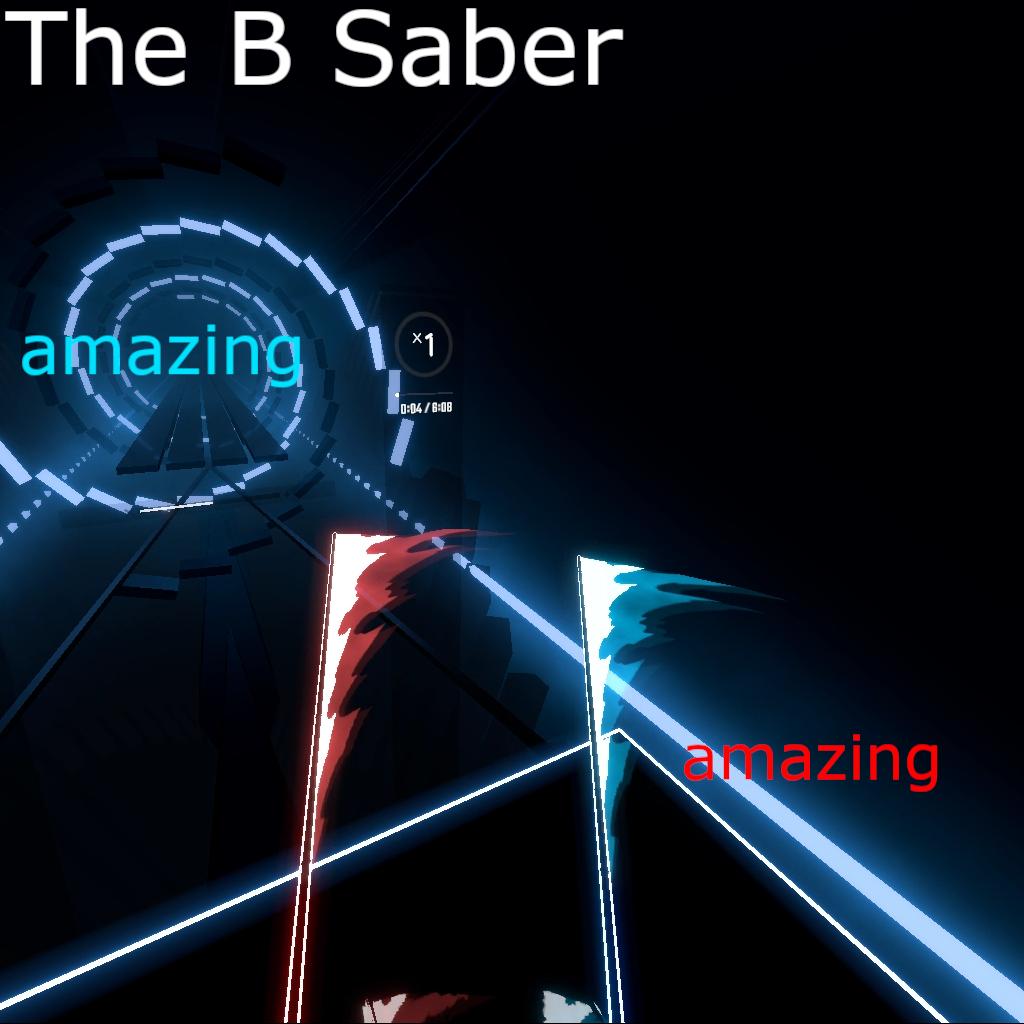 The B Saber